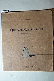 Quetzalcóatls Traum: Das Gedächnis Americas - Belli, Gioconda.