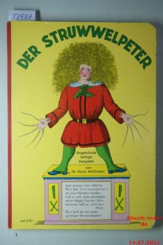 Der struwwelpeter: Heinrich, Hoffmann: