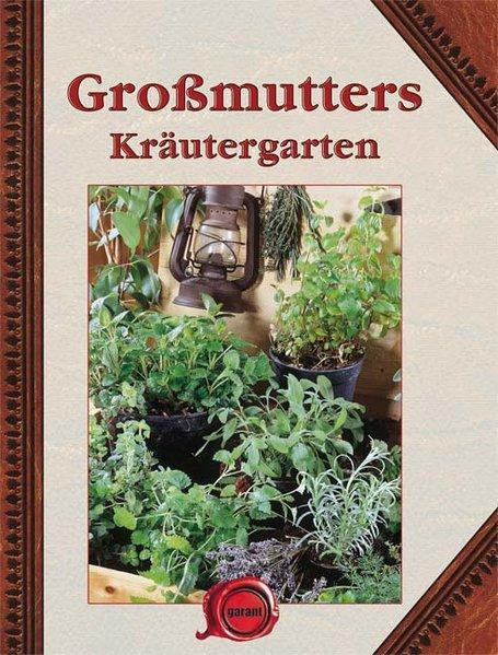 Großmutters Kräutergarten