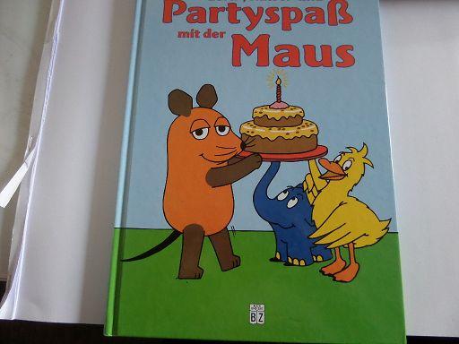 Lern-, Rätsel- und Partyspaß mit der Maus - Schmitt-Menzel/Friedrich, Streich