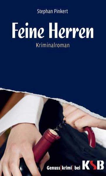 Feine Herren - Pinkert, Stephan