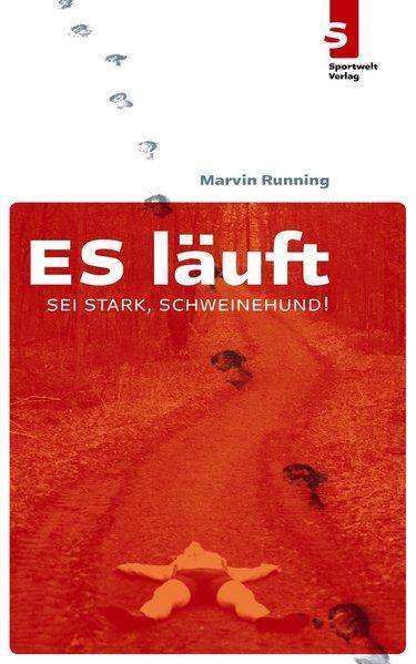 ES läuft: Sei stark, Schweinehund! - Running, Marvin