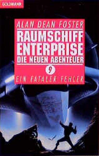 Raumschiff Enterprise, Die neuen Abenteuer - Dean Foster, Alan