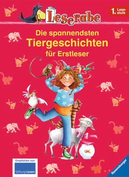 Die spannendsten Tiergeschichten für Erstleser (Leserabe - Sonderausgaben) - Königsberg, Katja, Manfred Mai und Henriette Wich