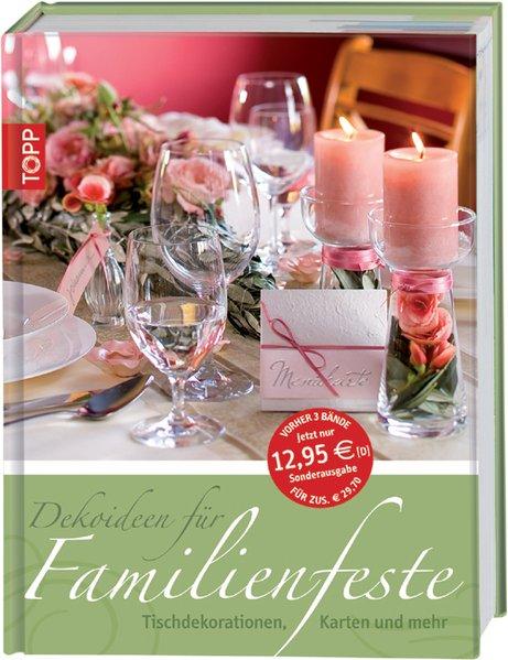 Dekoideen für Familienfeste: Tischdekorationen, Karten und mehr