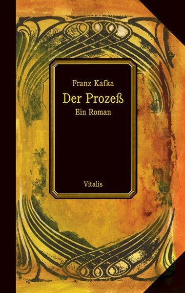 Der Prozeß: Ein Roman: Kafka,, Franz: