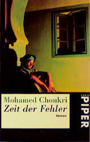 Zeit der Fehler - Choukri,, Mohamed