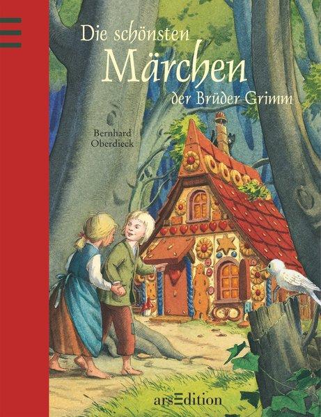Die schönsten Märchen der Brüder Grimm - Oberdieck, Bernhard