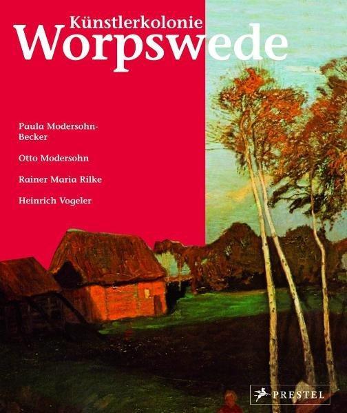 living_art: Künstlerkolonie Worpswede: Berchtig, Frauke: