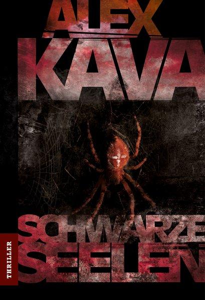 Schwarze Seelen (MIRA THRILLER) - Kava, Alex und Margret Krätzig