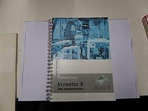 Inventor 8: Das Anwenderbuch Band II: Lang, Richard: