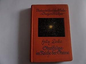 Streifzüge im Reiche der Sterne: Linke, Fritz: