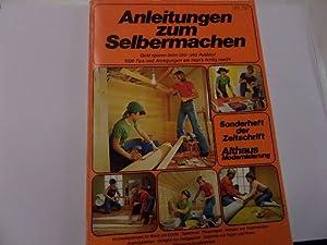 Anleitungen zum Selbermachen Sonderheft der Zeitschrift Althaus-Modernisierung: Ottmar Strebel (...