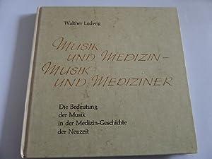 Musik und Medizin - Musik und Mediziner Die Bedeutung der Musik in der Medizin-Gesichte der Neuzeit...
