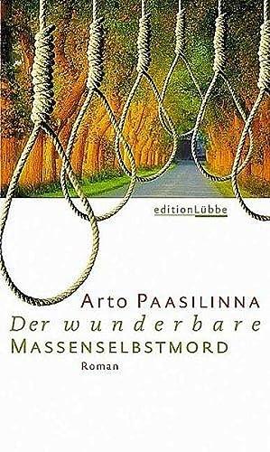Der wunderbare Massenselbstmord: Paasilinna, Arto: