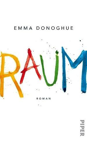 Raum: Roman: Donoghue, Emma und