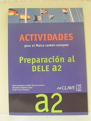 Preparación al DELE A2-Actividades para ek Marcoi común europeo- A2 con CD: María ...