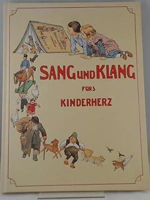 Sang und Klang für's Kinderherz. Eine Sammlung: Humperdinck, Engelbert, Hey,