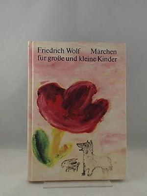 Märchen für große und kleine Kinder .: Autor / Titel: