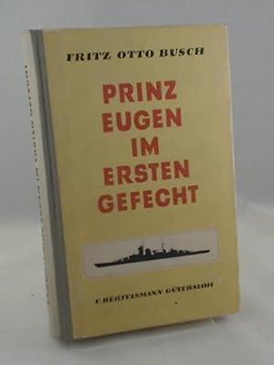 Prinz Eugen im ersten Gefecht: Busch, Fritz Otto
