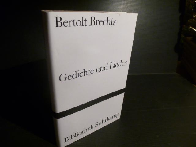 Bertolt Brechts Gedichte und Lieder. (= Bibliothek: Brecht, Bertolt.