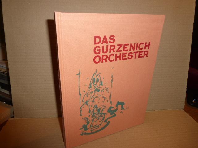 Das Gürzenich-Orchester - 75 Jahre Stadtkölnisches Orchester.
