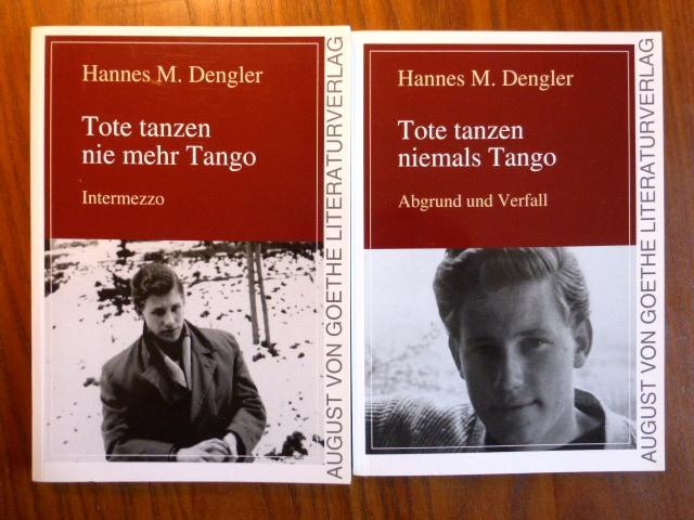 2 Bände: 1. Teil: Tote tanzen niemals: Dengler, Hannes M.: