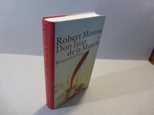 Don Juan De La Mancha Oder Die Erziehung Der Lust - Robert Menasse