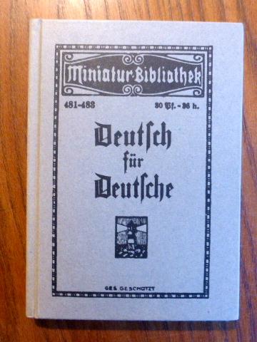 Tarnschrift Deutsch für Deutsche . Herausgegeben im: Studienbibliothek zur Geschichte