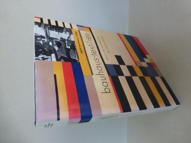 bauhaus-textilien. kunst und künstlerinnen der webwerkstatt. - Wortmann Weltge, Sigrid
