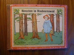 Hänschen im Blaubeerwald. Ein neues Bilderbuch von: Beskow, Elsa /