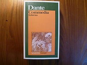 Commedia. Inferno. a cura di Emilio Pasquini e Antonio Quaglio.: Dante Alighieri.