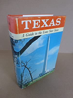 Texas. A guide to the lone star state. Illustrated.