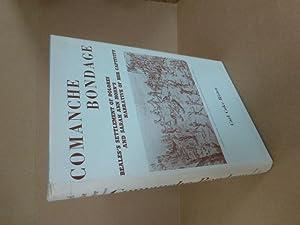 Comanche Bondage. John Charles Beales s Settlement: Rister, Carl Coke.