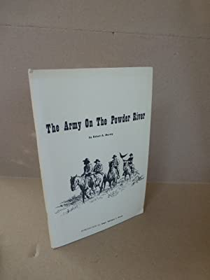 The Army on the Powder River. Introduction: Murray, Robert A.