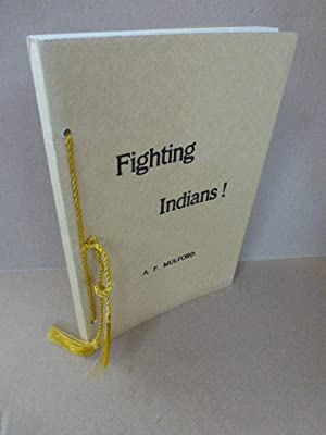 Fighting Indians in the 7th. United States: Mulford, A.F.; Koury