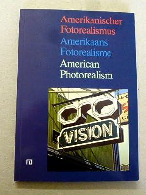 Amerikanischer Fotorealismus / Amerikaans fotorealisme / American: Kotte, Wouter [Hrsg.]:
