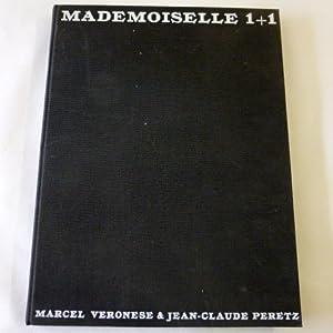 Mademoiselle 1+1. Text & graphische Gestaltung von: Veronese, Marcel u.