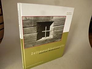 Lausitzer Holzbaukunst. (= Zeitmaschine Lausitz. Internationale Bauausstellung: Mirtschin, Hans; Hartmetz,