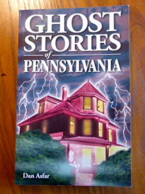 Ghost Stories of Pennsylvania.