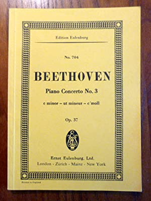 Beethoven. Concerto No. 3, C minor for Pianoforte and Orchestra. Op. 37. Revised and with Forewor...