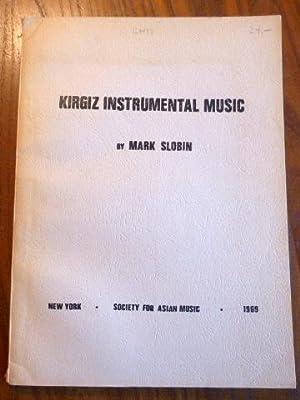 Kirgiz Instrumental Music. (= Asian Music Publications,: Slobin, Mark: