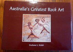 Australia s greatest rock art.: Walsh, Grahame L.: