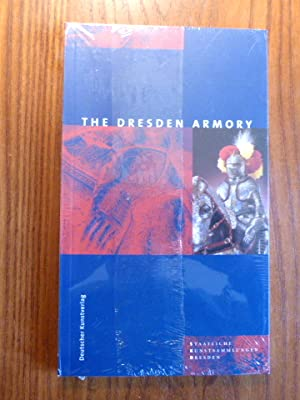 The Dresden Armory - Guide to the Permanent Collection in the Semper Building.
