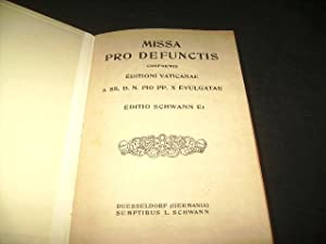 Missa pro defunctis. Conformis editioni vaticanae a: Ritus. -