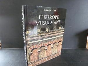 L'Europe musulmane. Traduction française de Florence Rivaillon.: Crespi, Gabriele.
