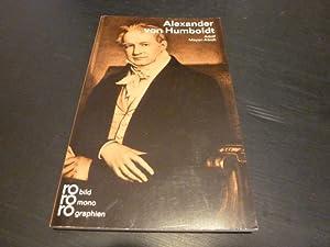 Alexander von Humboldt. Mit Selbstzeugnissen und Bilddokumenten: Meyer-Abich, Adolf.