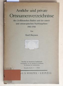 Amtliche und private Ortsnamenverzeichnisse des Großdeutschen Reiches: Emil Meynen
