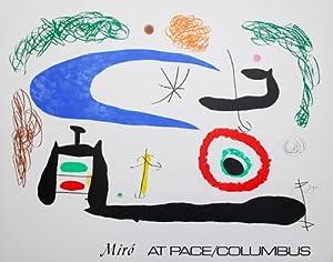 Miro At Pace / Columbus. - (Ausstellungsplakat): Joan Miro (1893-1983)