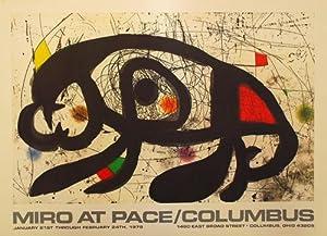 Miro At Pace/Columbus. - (Ausstellungsplakat / Farboffsetlithografie): Joan Miro (1893-1983)